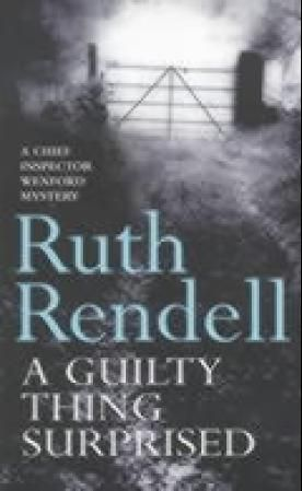"""A guilty thing surprised"" av Ruth Rendell"