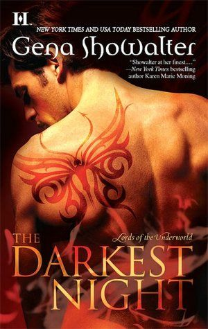 The Darkest Night by Gena Showalter - I laughed, I cried (OH did I cry), I fell in love.    One of the first paranormal romance books I ever picked up.  And I have yet to put them down.   <3
