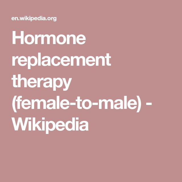 Hormone replacement therapy (female-to-male) - Wikipedia