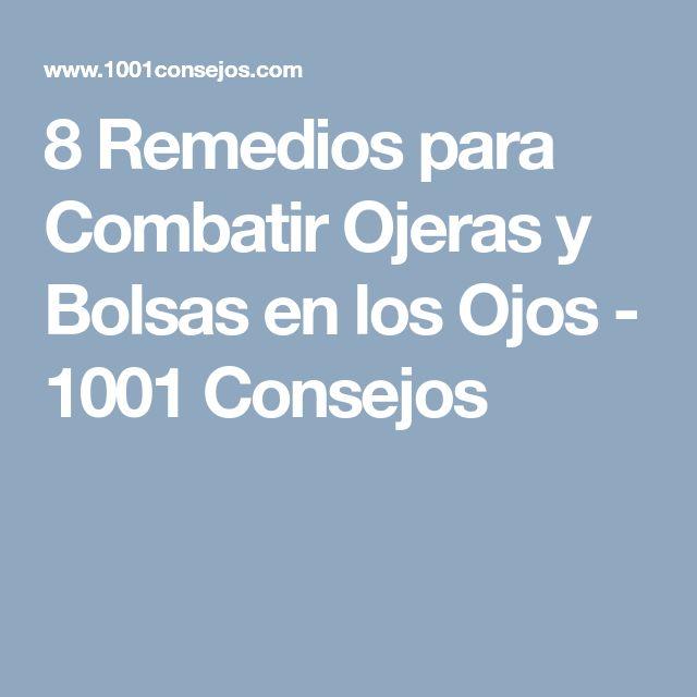 8 Remedios para Combatir Ojeras y Bolsas en los Ojos - 1001 Consejos