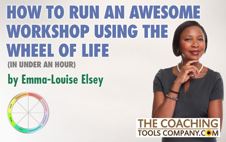 Our latest ARTICLE by Emma-Louise Elsey on How to Run an Awesome Workshop Using the Wheel of Life (in Under an Hour)!! #Workshops #CoachingBlogs #LifeCoaching #WheelOfLife #CoachingArticles