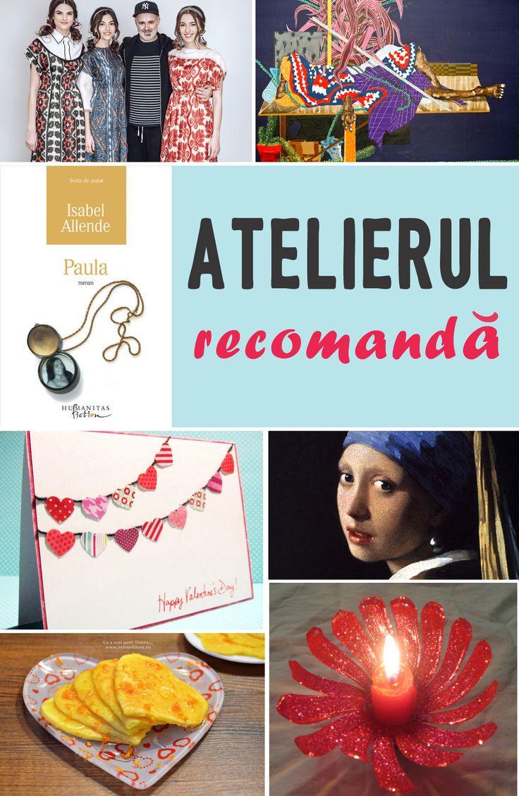 Atelierul recomandă (9-16 februarie) | Revista Atelierul