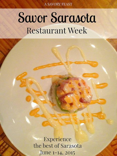 Try the best restaurants in Sarasota,  Florida at the Savor Sarasota Restaurant Week 2015