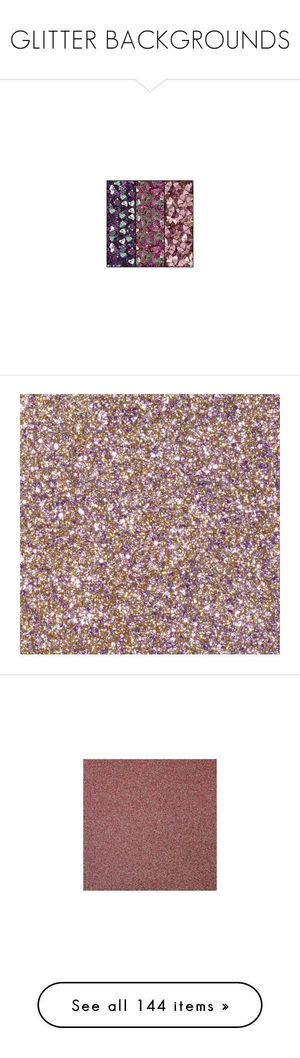 """""""GLITTER BACKGROUNDS"""" by caroline-brazeau ❤ liked on Polyvore featuring backgrounds, wallpaper, - backgrounds, pictures, pattern, filler, glitter, glitter background, frames & background and glitter backgrounds"""