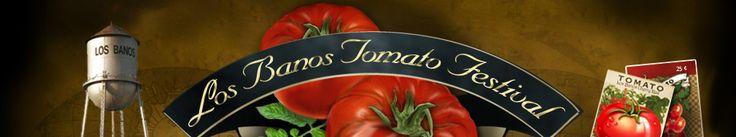 LOS BANOS, CA - Los Banos Tomato Festival . October 5 & 6, 2013