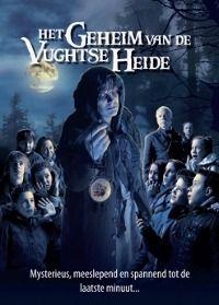 Geheim van de Vughtse Heide, Het (2010) - MovieMeter.nl