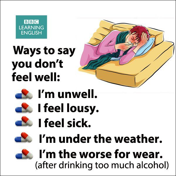 Ways to say you don't feel well