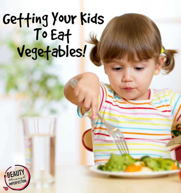 How do I get my kids to eat vegetables? - Beauty Through Imperfection