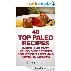 102 best free ebooks free today kindle or free reading app 40 top paleo recipes quick and easy paleo diet recipes for weight loss optimum health paleolithic diet cookbook by jenny allan fandeluxe Choice Image