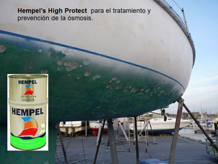 """Para prevenir la ósmosis, recomendamos """"Hempel's High Protect"""" es un recubrimiento epoxi de alto espesor, de dos componentes y sin disolventes, de elevada impermeabilización para el tratamiento y la prevención de la òsmosis. Forma una película impermeable, dura y tenaz. Para la protección de la obra viva en embarcaciones de fibra de vidrio y poliéster o acero. Especialmente recomendado para la prevención y el tratamiento anti-ósmosis: http://bit.ly/1nrx7Lp"""