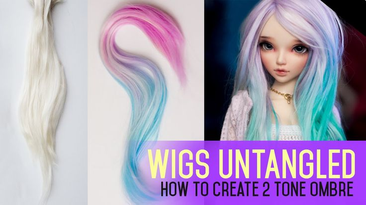Wig Making for Dolls - How To Do 2 Tone Ombre Effect