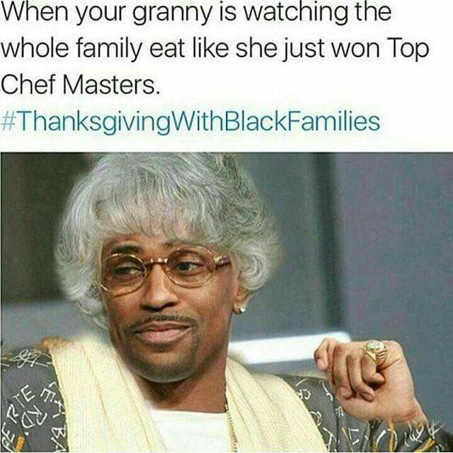 d46f98cd76e859f5edb1dad20bb233d6 big sean sean opry 131 best thanksgiving with black families memes i found funny images