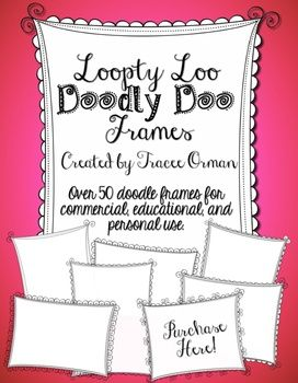 Loopty loo doodly doo clip art frames commercial use 50 for Doodly free