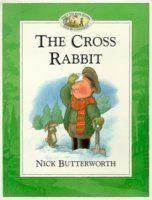The Cross Rabbit. Percy Park Keeper. Nick Butterworth. 31/01/2015
