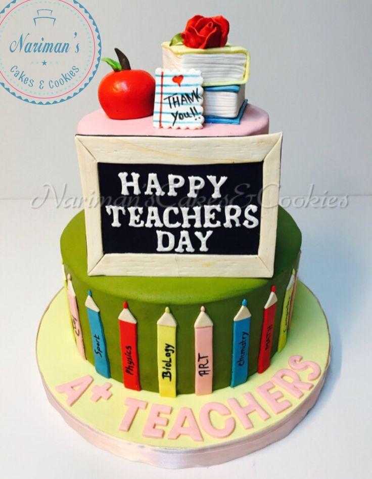 Happy Teachers Day Cake Teachers Day Cake Teacher Cakes Happy Teachers Day