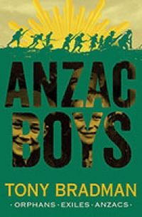 Anzac Boys - Tony Bradman