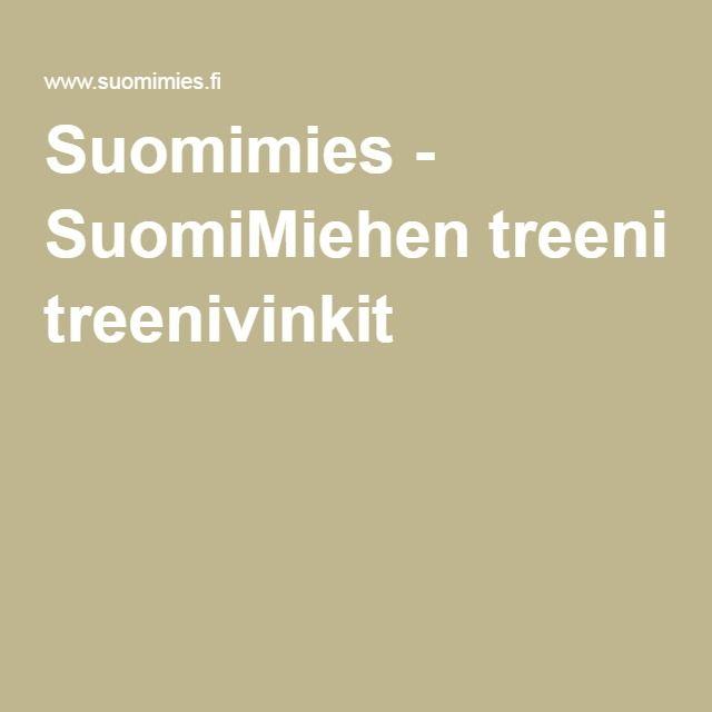 Suomimies - SuomiMiehen treenivinkit