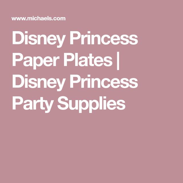 Disney Princess Paper Plates | Disney Princess Party Supplies