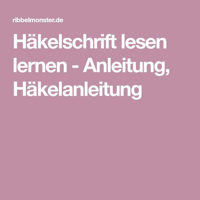 Häkelschrift lesen lernen - Anleitung, Häkelanleitung | Stricken ...