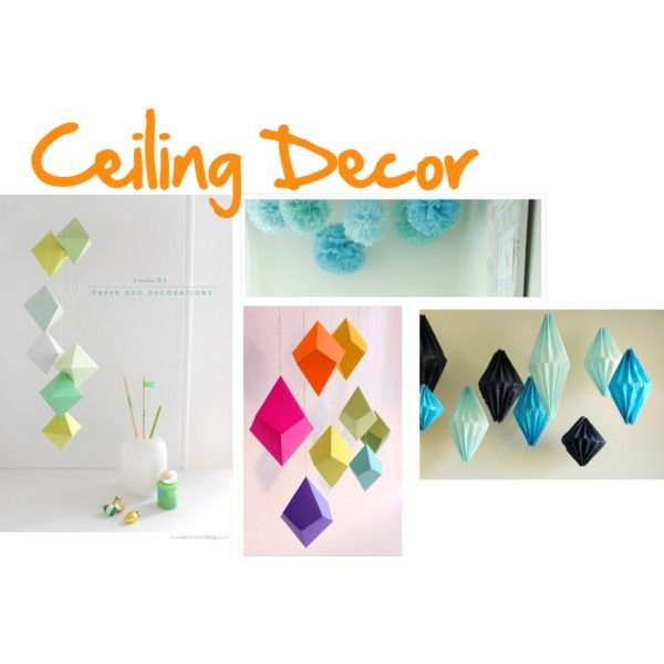 """""""Dorm Room Ideas: Ceiling Decor"""" by vintagemoviegal on Polyvore"""