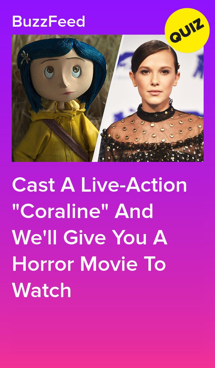 Cast A Live Action Coraline And We Ll Give You A Horror Movie To Watch Movie Quizzes Coraline Horror Movies Funny