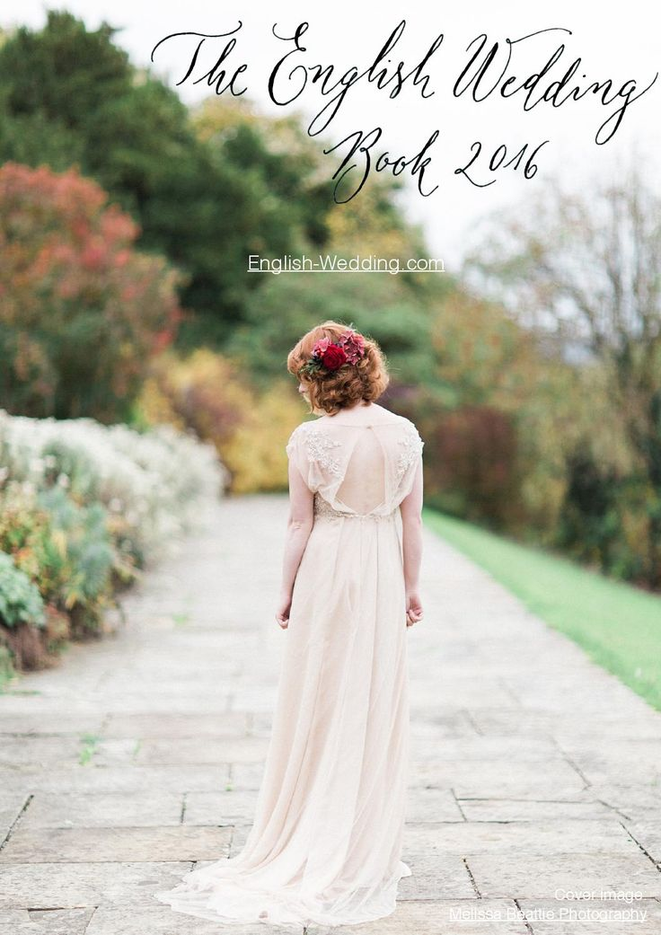 A beautiful book full of wedding style ideas, expert tips, breathtaking images and great advice from real English weddings - by Claire Gould