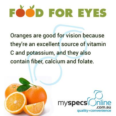 Oranges are excellent source of vitamin C and potassium. Include them in your diet to have healthy eyes.