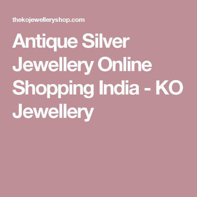Antique Silver Jewellery Online Shopping India - KO Jewellery