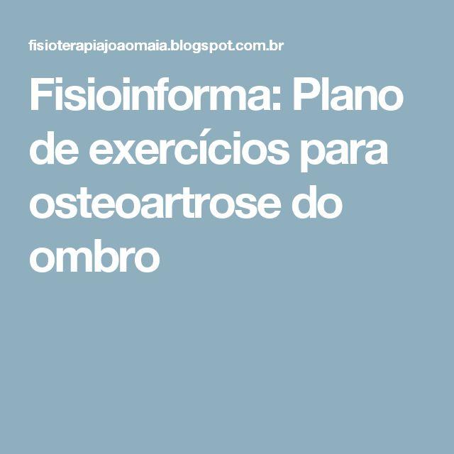 Fisioinforma: Plano de exercícios para osteoartrose do ombro