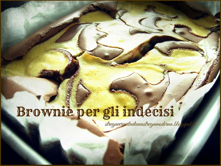 Stregavera, nella cucina di una strega moderna: Brownie per gli indecisi