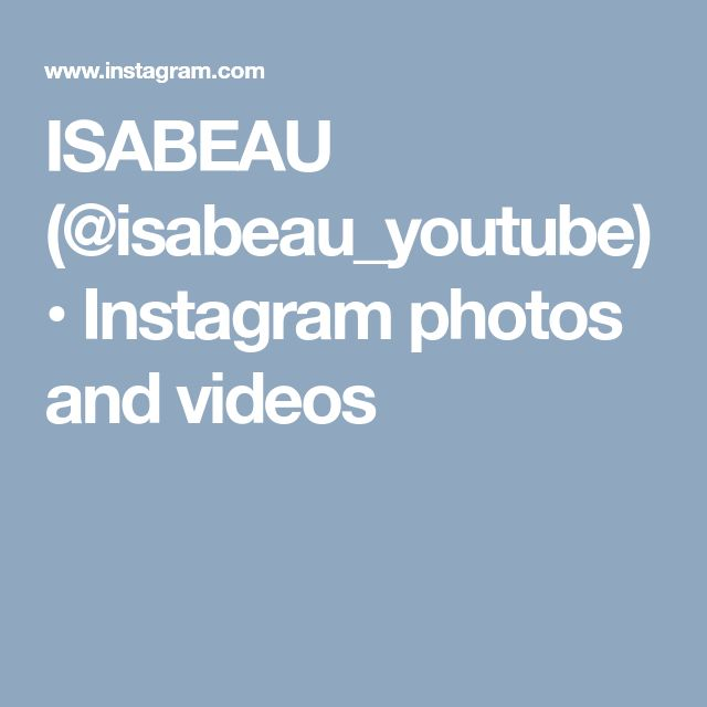 ISABEAU (@isabeau_youtube) • Instagram photos and videos
