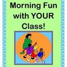 "Belonging to a CLASSROOM COMMUNITY is a good thing!  Celebrate with your kids that they are all members of YOUR class!  Get everybody 'on the same page' and ready for a good day.  Use the 8 ACTION POSTERS to sequence your DIRECTED MOVEMENTS.  Stretch like a giraffe!  Wiggle like a worm!  Sing a funny SONG ABOUT YOUR CLASS, set to the ""Buffalo Gals"" tune.  Song Notes are included.  Your group can get ACTIVE together!  (10 pages)  From Joyful Noises Express TpT!  $"