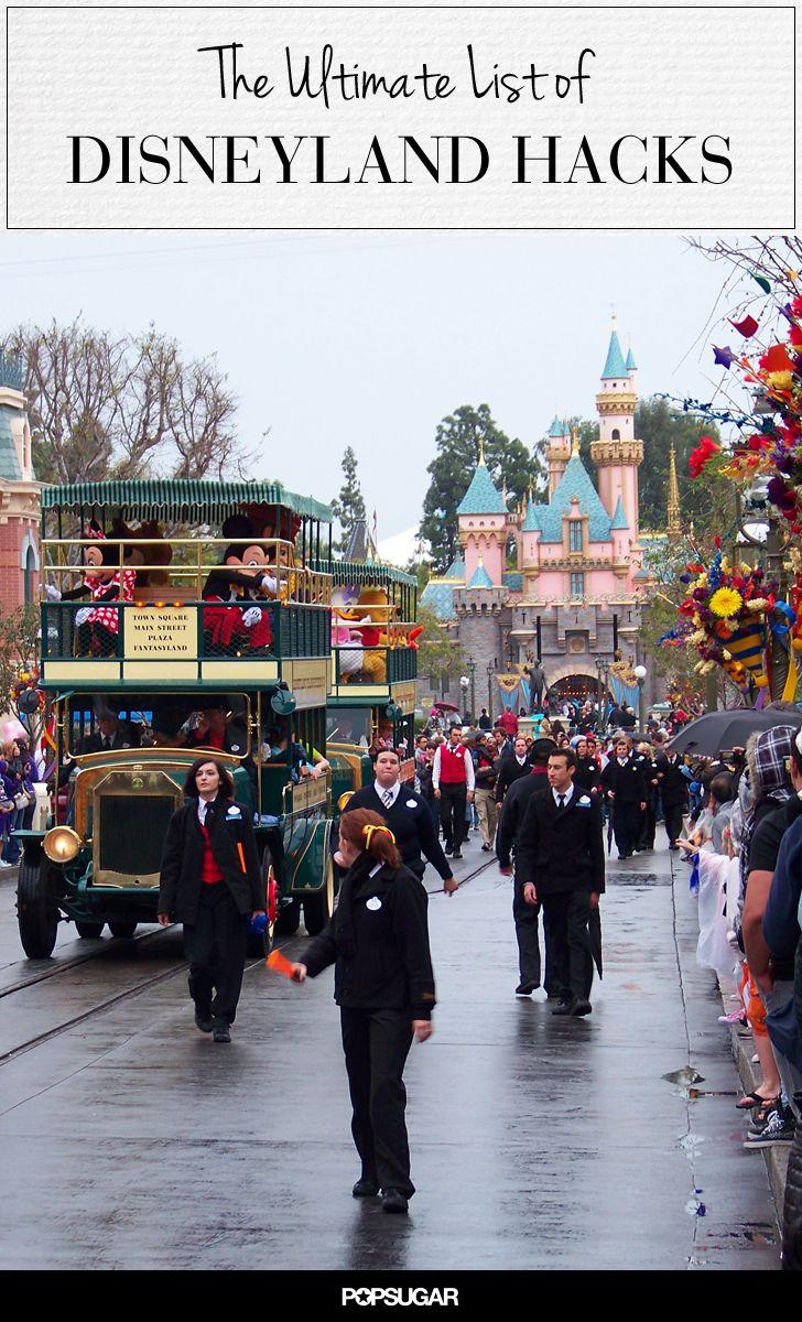 30+ Disneyland Hacks That Will Make Your Trip a True Fairy Tale