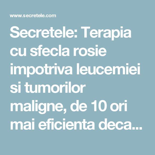 Secretele: Terapia cu sfecla rosie impotriva leucemiei si tumorilor maligne, de 10 ori mai eficienta decatatratamentul cu citostatice!