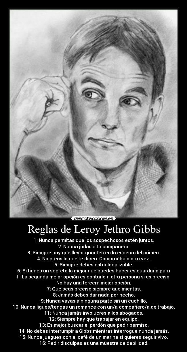 Clan Gibbs | ... Desmotivaciones de reglas de leroy jethro gibbs ncis clan farfetchd