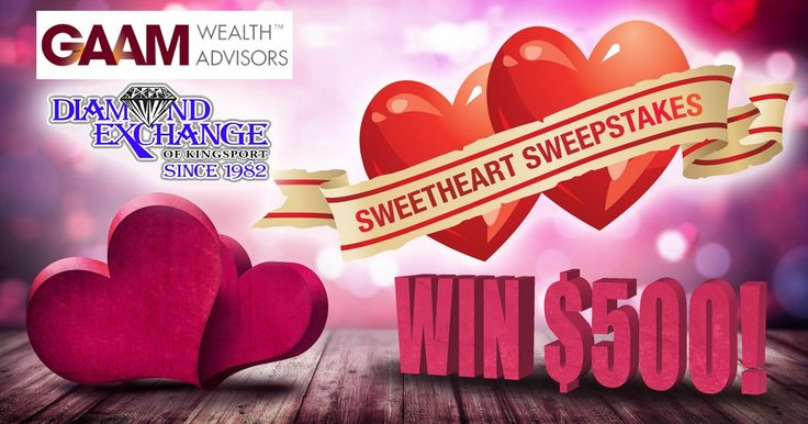 GAAM Wealth Advisor - Diamond Exchange of Kingsport Sweetheart Sweepstakes