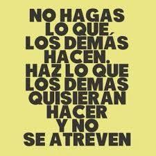 noexistelalocura: NO HAGAS