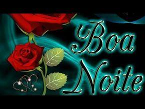 Linda mensagem de Boa Noite - Deus abençoe a sua noite - Vídeo de reflexão para amigos e família - YouTube