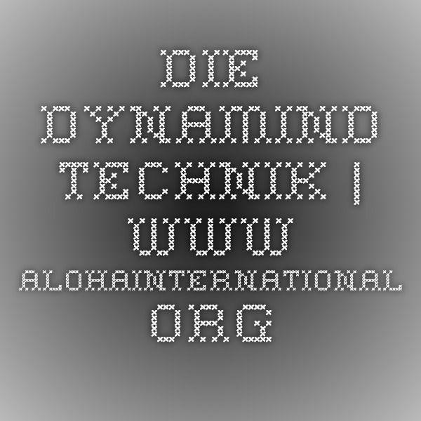 Die Dynamind Technik | www.alohainternational.org