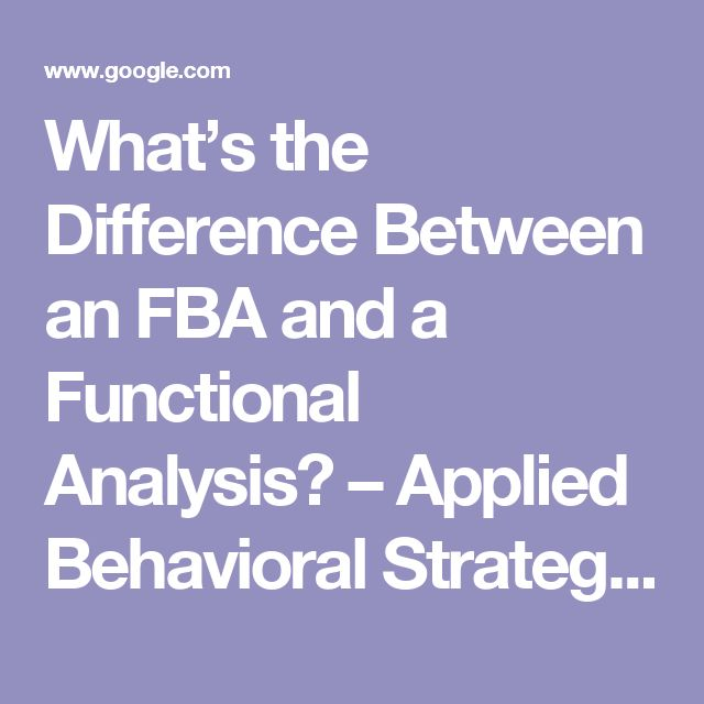 What's the Difference Between an FBA and a Functional Analysis? – Applied Behavioral Strategies