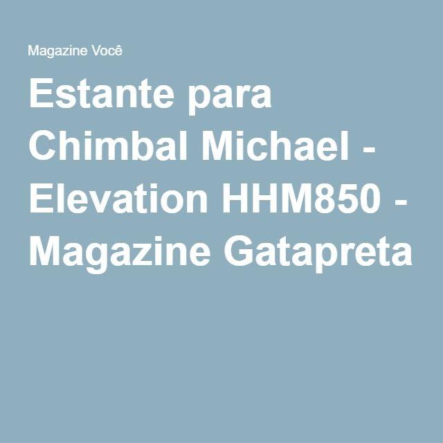 Estante para Chimbal Michael - Elevation HHM850 - Magazine Gatapreta
