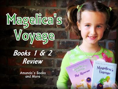 Amanda's Books and More: Magelica's Voyage: Books 1 and 2