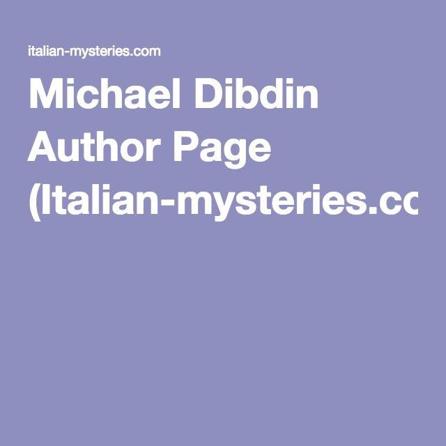 Michael Dibdin Author Page (Italian-mysteries.com)
