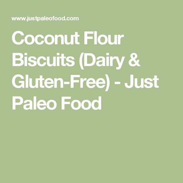 Coconut Flour Biscuits (Dairy & Gluten-Free) - Just Paleo Food