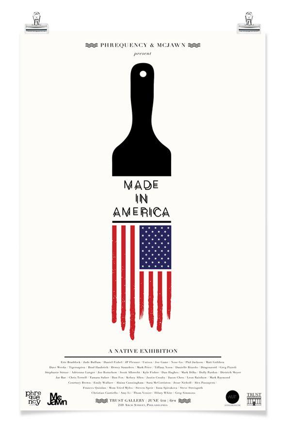 Made In America Art Exhibition by Matthew Gribben, via Behance #MadeInUSA #MadeInAmerica #AmericanMade