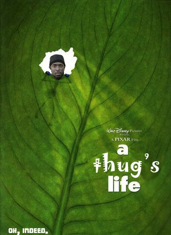 Thug life, holla.: Funny Pics, Thug Life, Funny Pictures, Giggles, Kids Movie, A Bugs Life, Funny Stuff, Favorite Movie, Disney
