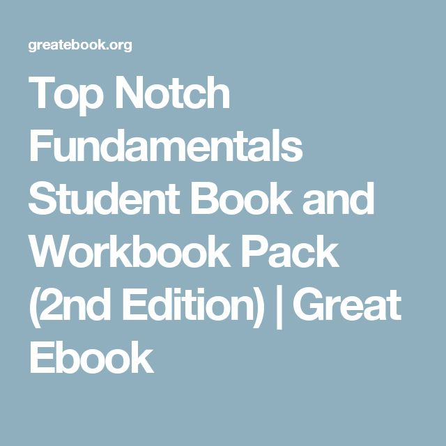 Top notch fundamentals student book and workbook pack 2nd edition top notch fundamentals student book and workbook pack 2nd edition great ebook top notch fundamentals 2nd edition students book and workbook fandeluxe Images