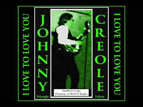 Baixar I Love To Love You (Making Love) - Johnny Creole - Triangle Records