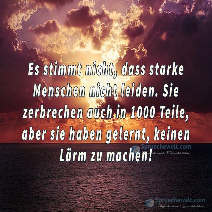 Es stimmt nicht, dass starke Menschen nicht leiden ...