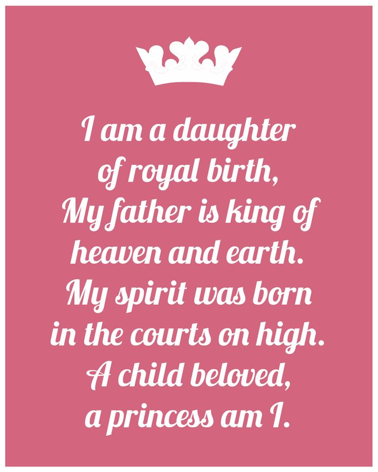 divine potential.    (Put this on your mirror and read and remember you are the princess of the Most High God, Almighty King, Loving Father!!